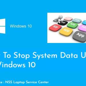 How To Stop System Data Usage In Windows 10
